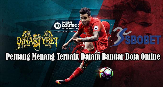 Peluang Menang Terbaik Dalam Bandar Bola Online