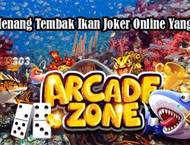 Trik Menang Tembak Ikan Joker Online Yang Efektif